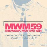 FULLY FOCUS Presents MIDWEEK MOTIVATION 59 #TeamReggae