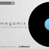 Megamix _ VOLUME. 3 [Dicembre 2014] By Mattia Credidio DJ