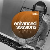 Enhanced Sessions 504 with Steve Brian