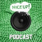 NICE UP! Podcast - March 2015