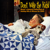 Don't Wake the Kids (2005)