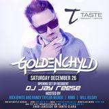 DJ Goldenchyld - Live At Taste 12.26.15