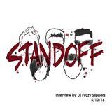 STANDOFF interview