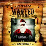 KOKO JR - XMAS Special set 2015 // Lights OFF # Bad Santa WANTED 12.26.
