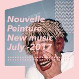 Nouvelle Peinture - New Music - July 2017