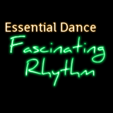 Essential Dance: Fascinating Rhythm #60 TX 22/11/14