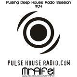 Pulsing Deep House Radio Session #04 by MrAifel