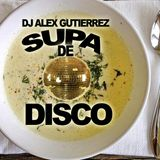 Supa de Disco by DJ Alex Gutierrez
