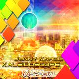 Jenny Karol - Kaleidoscope 011 incl. Victor Spesial`s Guest Mix