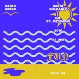Radio Schmadio Nr.31 - FUN
