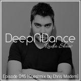 DeepNDance Episode 045 [CHRIS MADEM] @ Radio Elixir [29/05/15]