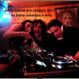 compilation commerciale maggio 2017 by Fabio Amoroso & Mila