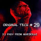 ORIGINAL TECH # 29 DJ PADY DE MARSEILLE
