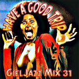 GJ31 - HaVe A GooD Trip - Broadcast 26-01-13 (GielJazz - Radio6.nl)
