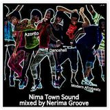 """Nima Town Sound"" mixed by Nerima Groove"