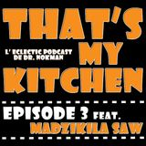 That's My Kitchen > episode 003