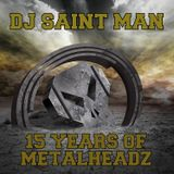 DJ Saint Man - 15 Years Of Metalheadz (Part 1)