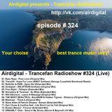 Airdigital - Trancefan Radioshow #324 2017-11-17