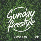 Vincent Black - Sunday Freestyle #2