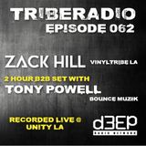 TribeRadio 062 - Zack Hill & Tony Powell