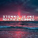 Brazuca Summer 2017 (Mix Brunno Jeans)