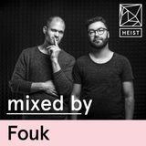HEIST Podcast #14 - Fouk
