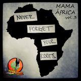 Pimpers Paradise Reggae Prog.197 MAMA ÁFRICA VOL.3  10-03-17
