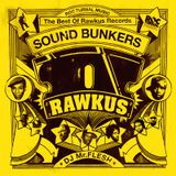 SOUND BUNKERS -The Best Of Rawkus Records-