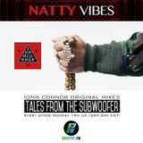 Tales From The Subwoofer - Ep#16: Natty Vibes