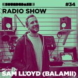 Soundcrash Radio Show - Episode 34 - June 2015 - Sam Lloyd (Balamii)