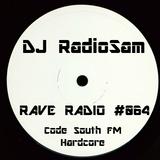 RadioSam Presents RAVE RADIO #064 LIVE on Code South 105.6 FM 12/12/2017