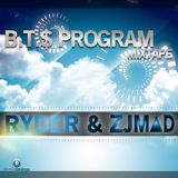 BTS PROGRAM MIXTAPE-RYDER & ZJ MAD