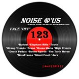 "Noise r'us # 123 ""face off"" special 100 % noise rock 2018 vol.1 (Avril 2018)"
