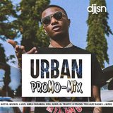 Urban Promo Mix! (Hip-Hop / RnB / UK / Afro) - Not3s, AJ Tracey, WizKid, B Young, NSG, J-Hus + More
