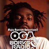 OGAWORKS RADIO BUJU BANTON SELECTION November 2018