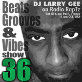 Beats, Grooves & Vibes #36 by DJ Larry Gee