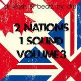 2Nations / 1 Sound : PART 4 : DJ KLash & BeatzByDru