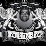 Loin king show