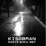 Kisobran radio show #67