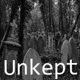 Unkept