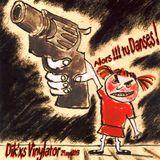 Dik'xs Vinylator- Alors !!! tu danses !- 29sept.2013