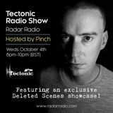 The Tectonic Show w/ Pinch - 4th October 2017