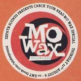 Check Your Head Mo Wax Special (show 123)