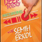 Semih Erkol - Deepology (Live set)