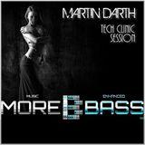 Martin Darth - Tech Clinic # 17-MoreBass Session
