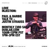 Love Injection Conversations with guest​ ​Justin Strauss ​(11.19.16)