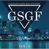 Großstadtgeflüster Vol. 6