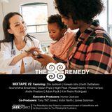 The Remedy Project Mixtape Vol. 2