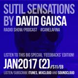Sutil Sensations Radio/Podcast -January 26th 2017- A special 'feedbacks' edition with hot new beats!