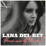 Lana Del Rey House Mix